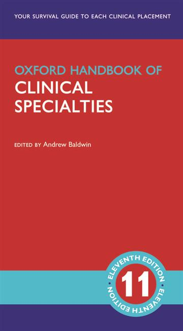 Oxford Handbook of Clinical Specialties 11E - Andrew Baldwin
