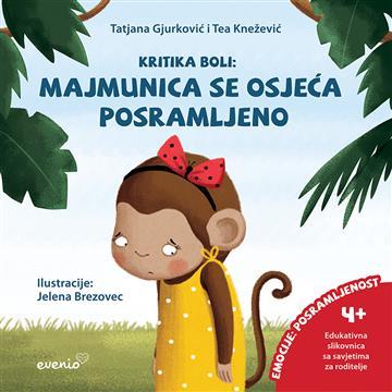 Majmunica se osjeća posramljeno - Tatjana Gjurković; Tea Knežević
