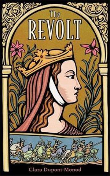 Revolt - Clara Dupont-Monod