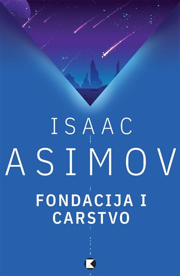 Fondacija i Carstvo - Isaac Asimov