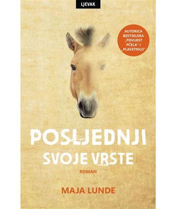 Posljednji svoje vrste - Maja Lunde