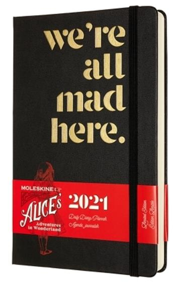 Moleskine Limited Edition Alice in Wonderland 2021  Daily Large Diary: Mad - Moleskine