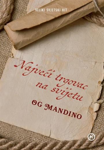 Najveći trgovac na svijetu - Og Mandino