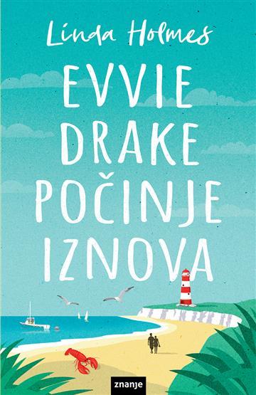 Evvie Drake počinje iznova  - Linda Holmes