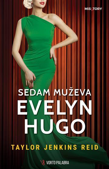 Sedam muževa Evelyn Hugo  - Taylor Jenkins Reid