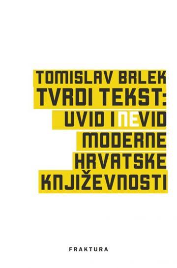 Tvrdi tekst - Tomislav Brlek