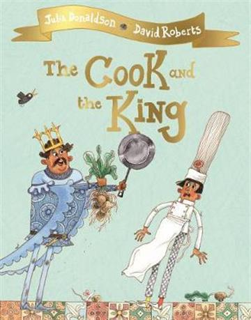 Cook and the king - Julia Donaldson