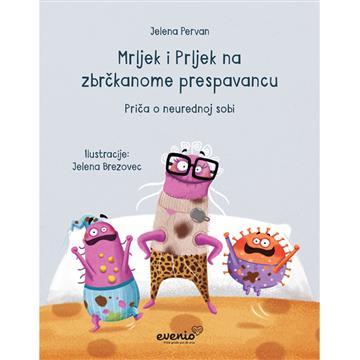 Mrljek i Prljek na zbrčkanome prespavancu - Jelena Pervan