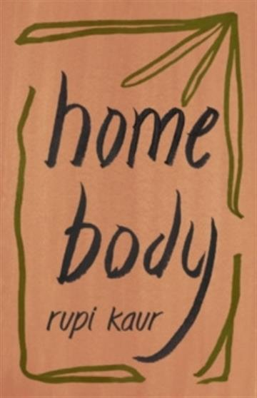 Home Body - Rupi Kaur