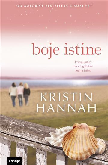 Boje istine - Kristin Hannah