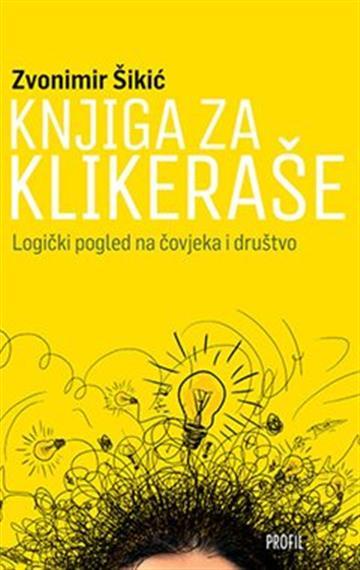 Knjiga za klikeraše - Zvonimir Šikić