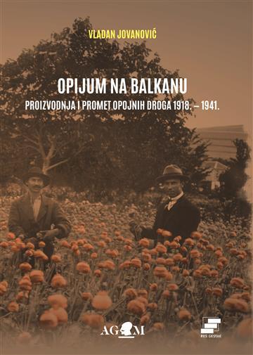 Opijum na Balkanu - Vladan Jovanović