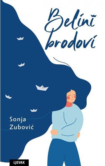 Belini brodovi - Sonja Zubović