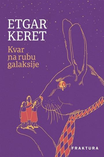Kvar na rubu galaksije - Etgar Keret