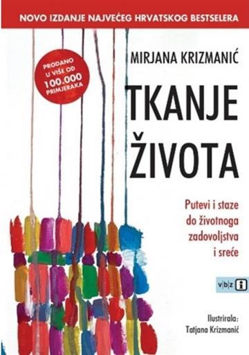 Tkanje života - Mirjana Krizmanić