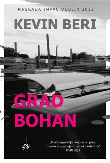 Grad Bohane - Kevin Barry