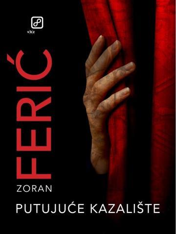 Putujuće kazalište - Zoran Ferić