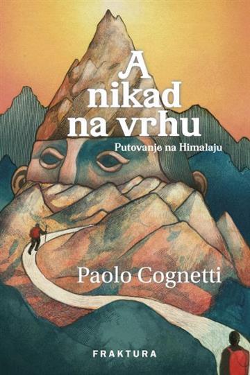 A nikad na vrhu - Paolo Cognetti