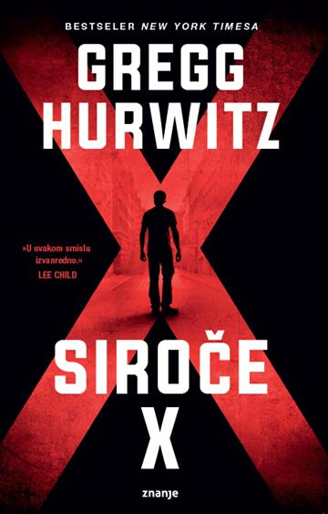 Siroče X - Gregg Hurwitz