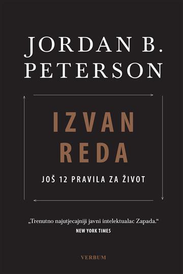 Izvan reda: Još 12 pravila za život - Jordan B. Peterson