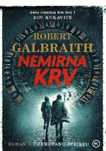 Nemirna krv - Robert Galbraith
