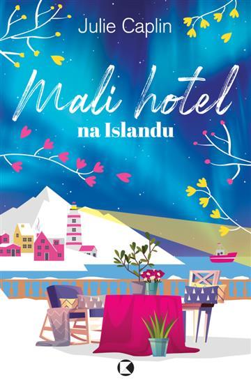 Mali hotel na Islandu - Julie Caplin