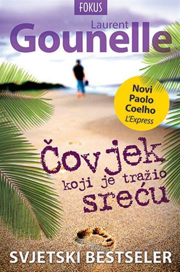 Knjiga Čovjek koji je tražio sreću Laurent Gounelle | Knjižara Znanje
