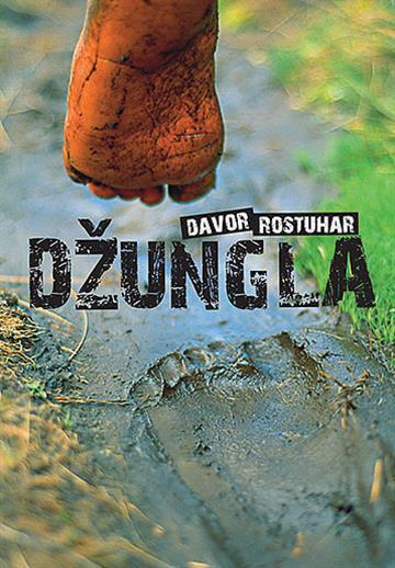 Džungla - Davor Rostuhar