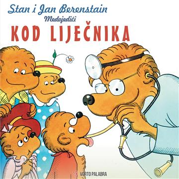 Medvjedići kod liječnika - Stan Berenstain, Jan Berenstain