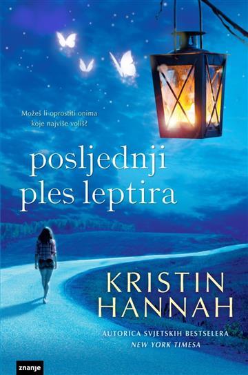 Posljednji ples leptira - Kristin Hannah