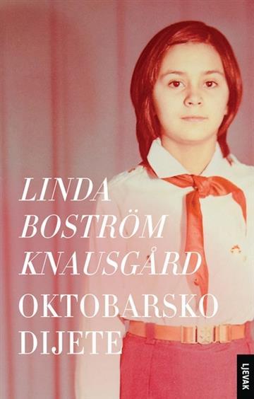 Oktobarsko dijete - Linda Bostrom Knausgard