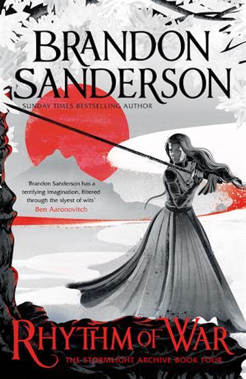 Stormlight Archive 4:  Rhythm of War - Brandon Sanderson