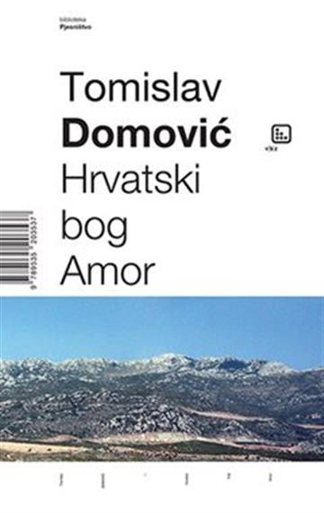 Hrvatski bog Amor - Tomislav Domović