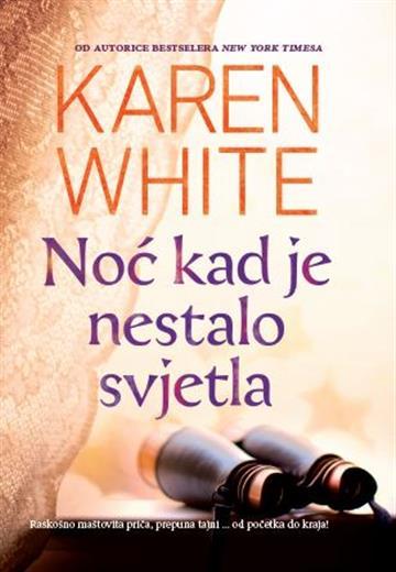 Noć kad je nestalo svjetla - Karen White