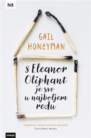 Znanje predstavlja roman 'S Eleanor Oliphant je sve u najboljem redu'