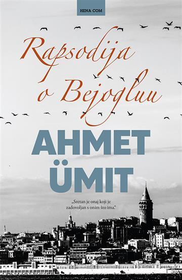 Rapsodija o Bejogluu - Ahmet Ümit