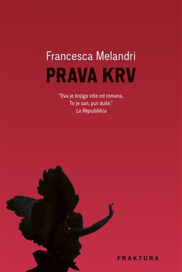 Prava krv - Francesca Melandri