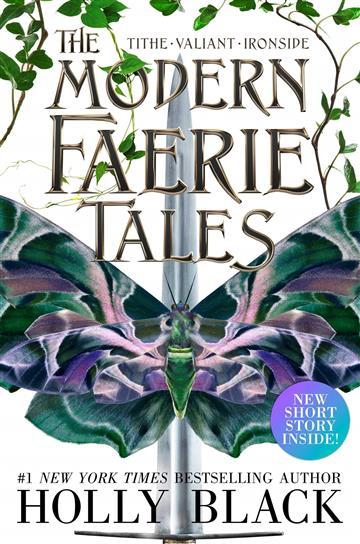 Modern Faerie Tales: Tithe; Valiant; Ironside - Holly Black