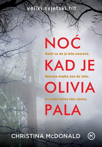 Noć kad je Olivia pala - Christina McDonald