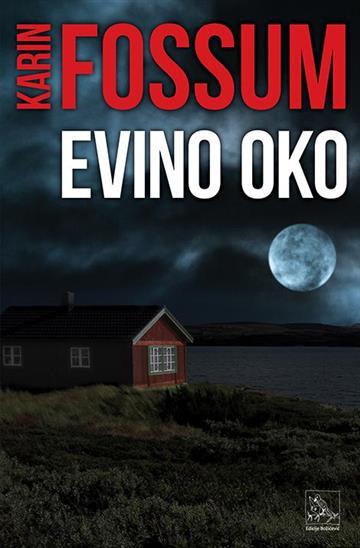 Evino oko - Karin Fossum