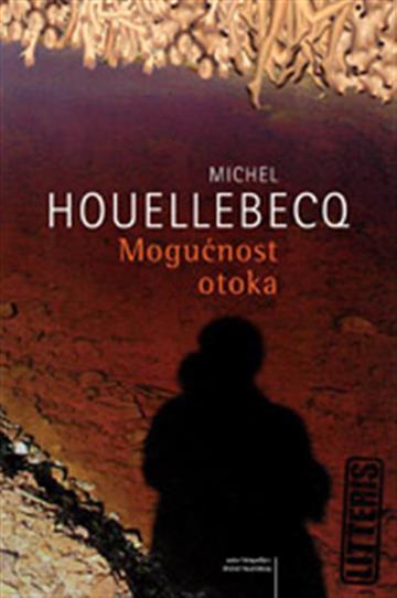 Mogućnost otoka - Michel Houellebecq