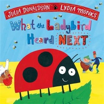 What the Ladybird Heard Next - Julia Donaldson, Lyd