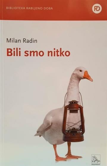 Bili smo nitko - Milan Radin