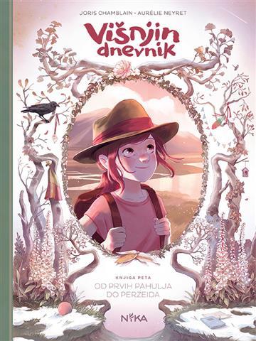 Višnjin dnevnik 05: Od prvih pahulja do Perzeida - Joris Chamblain, Aurélie Neyret