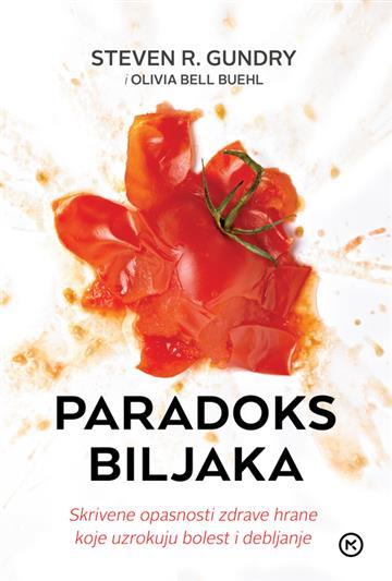 Paradoks biljaka - Steven R. Gundry