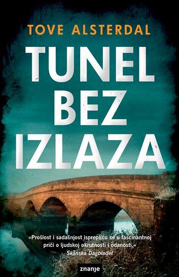 Tunel bez izlaza - Tove Alsterdal