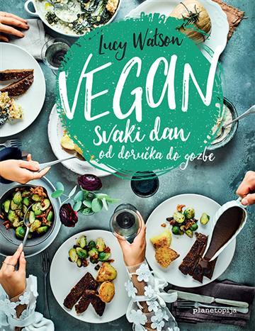 Vegan svaki dan - Lucy Watson