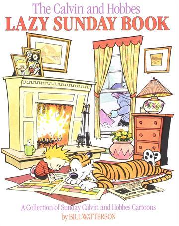 Calvin & Hobbes: Lazy Sunday Book - Bill Watterson