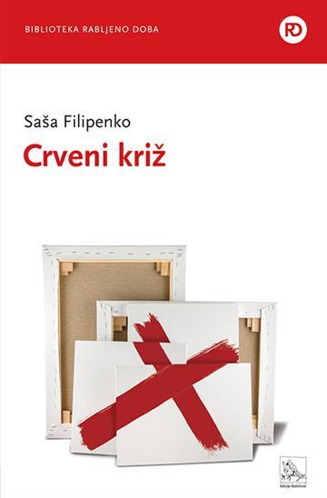Crveni križ - Saša Filipenko