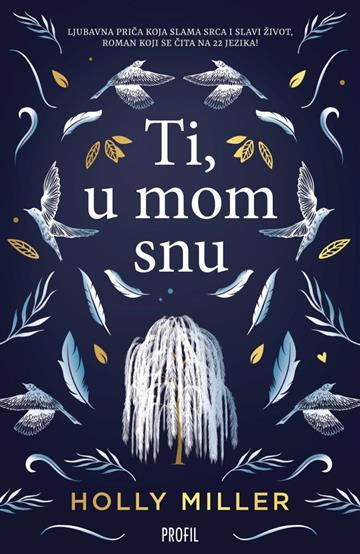 Ti, u mom snu - Holly Miller